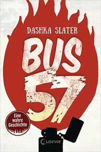 Bus 57. Eine wahre Geschichte.