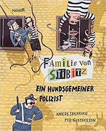 Familie von Stibitz, Band 3: Ein hundsgemeiner Polizist