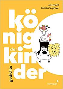 König der Kinder. Gedichte