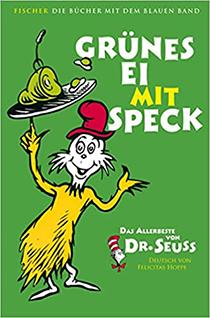 Grünes Ei mit Speck: Das Allerbeste von Dr. Seuss :