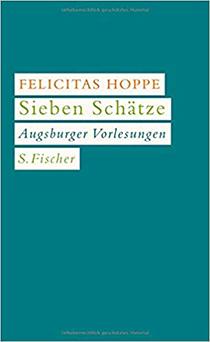 Sieben Schätze. Augsburger Vorlesungen: