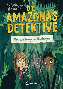 Die Amazonas-Detektive Bd. 1: Verschwörung im Dschungel :