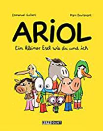 Ariol (13 Bände): Ein kleiner Esel wie du und ich: