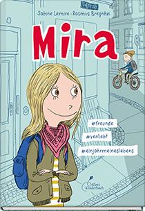 Mira Bd. 1 #freunde #verliebt #einjahrmeineslebens: