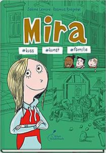 Mira Bd. 3 #kuss #kunst #familie: