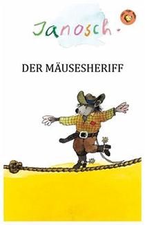 Der Mäusesheriff: