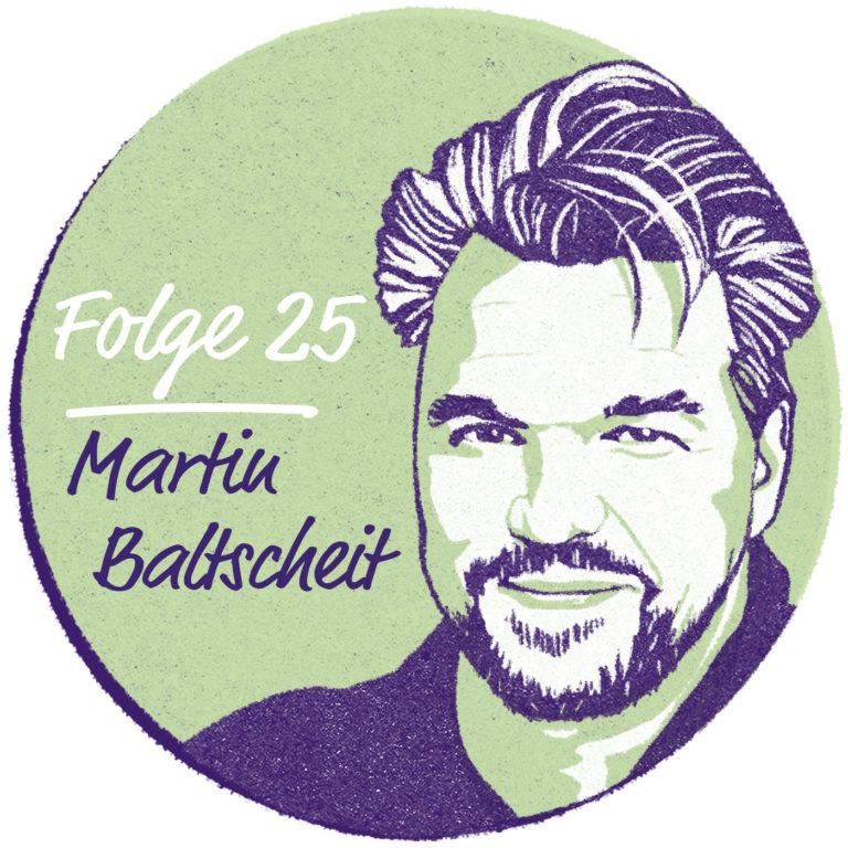 Martin Baltscheit – Schöpfergeist