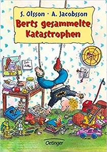 Berts gesammelte Katastrophen: