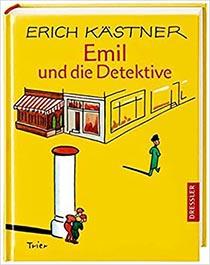 Emil und die Detektive. Ein Roman für Kinder: