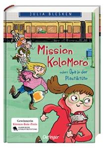 Mission Kolomoro oder: Opa in der Plastiktüte:
