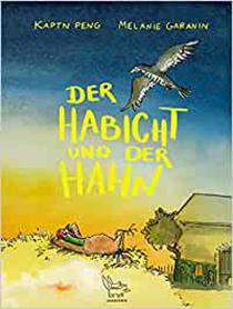 Der Habicht und der Hahn: